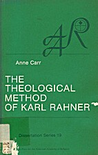 The theological method of Karl Rahner by…