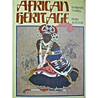 African Heritage by Barbara Tyrrell