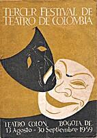 Tercer Festival de teatro de Colombia by…