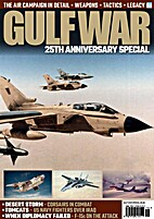 Gulf war - 25th anniversary special by Paul…