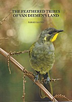 The feathered tribes of Van Diemen's Land by…