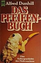 Das Pfeifenbuch. Eine Kulturgeschichte des…