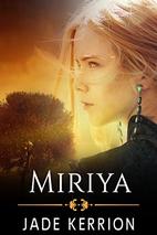 Miriya: A Double Helix Novella by Jade…