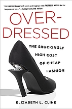 Overdressed: The Shockingly High Cost of…