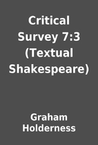 Critical Survey 7:3 (Textual Shakespeare) by…