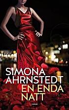 En enda natt by Simona Ahrnstedt