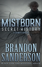 Mistborn: Secret History by Brandon…