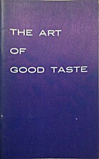The Art of Good Taste by The Citadel