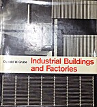 Industrial Buildings and Factories by Oswald…