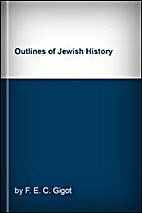 Outlines of Jewish History: From Abraham to…
