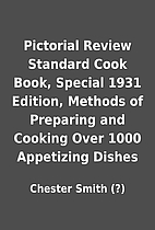 Pictorial Review Standard Cook Book, Special…
