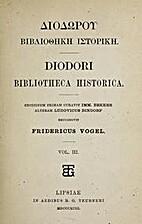 Diodori Bibliotheca Historica, Vol 1-2, 4-5.…
