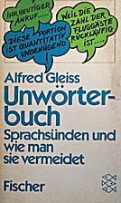 Unwörterbuch. Sprachsünden und wie man sie…