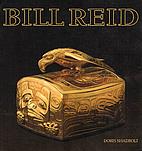Bill Reid by Doris Shadbolt