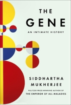 The Gene: An Intimate History by Siddhartha…