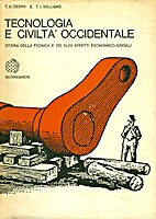Tecnologia e civiltà occidentale by Thomas…