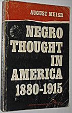 Negro thought in America, 1880-1915 : racial…