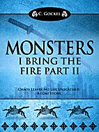 Monsters: I Bring the Fire Part II: (A Loki…