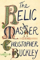 The Relic Master: A Novel by Christopher…