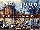 1789 The French Revolution: Part I by Tom…