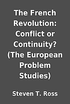 The French Revolution: Conflict or…