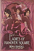 The Ladies of Hanover Square by Rona Randall