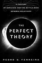 The Perfect Theory: A Century of Geniuses…