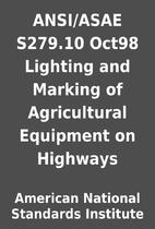 ANSI/ASAE S279.10 Oct98 Lighting and Marking…