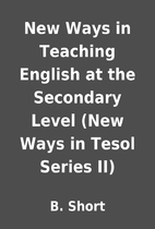 New Ways in Teaching English at the…