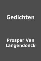 Gedichten by Prosper Van Langendonck