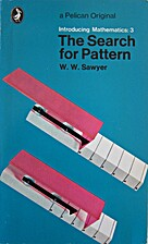 The Search for Pattern by W. W. Sawyer