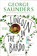 Lincoln in the Bardo: A Novel by George…