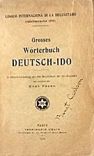 Grosses Wörterbuch Deutsch - Ido by Kurt…
