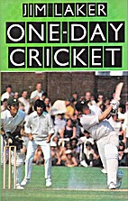 One-Day Cricket by Jim Laker