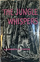 The jungle whispers by Kenneth W Vinton