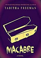 Macabre by Tabitha Freeman