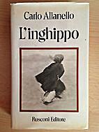 L' inghippo: romanzo by Carlo Alianello