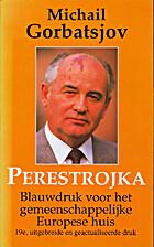 Perestrojka. Blauwdruk voor het…