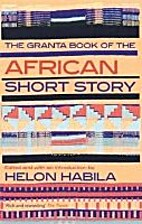The Granta Book of the African Short Story…