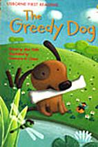 Greedy Dog (First Reading Level 1) by Alex…