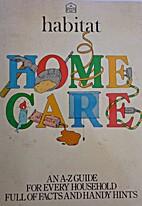 The habitat homecare guide by Habitat