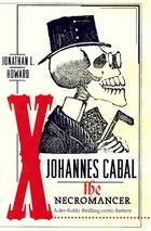 Johannes Cabal the Necromancer by Jonathan…