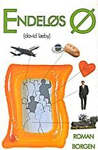 Endeløs ø : roman by David Læby