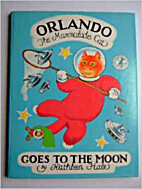 Orlando the Marmalade Cat Goes to the Moon…