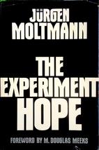 The experiment hope by Jürgen Moltmann