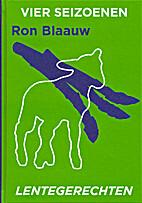Vier seizoenen : lente by Ron Blaauw