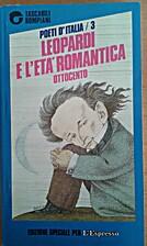 Leopardi e l'età romantica by Enzo Golino