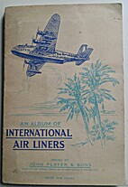 An Album Of INTERNATIONAL AIR LINERS by John…