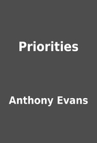 Priorities by Anthony Evans