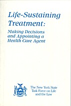 Life-Sustaining Treatment: Making Decisions…